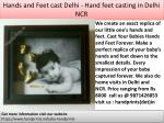 hands and feet cast delhi hand feet casting in delhi ncr 1