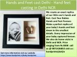 hands and feet cast delhi hand feet casting in delhi ncr