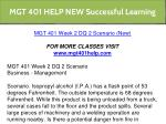 mgt 401 help new successful learning 6