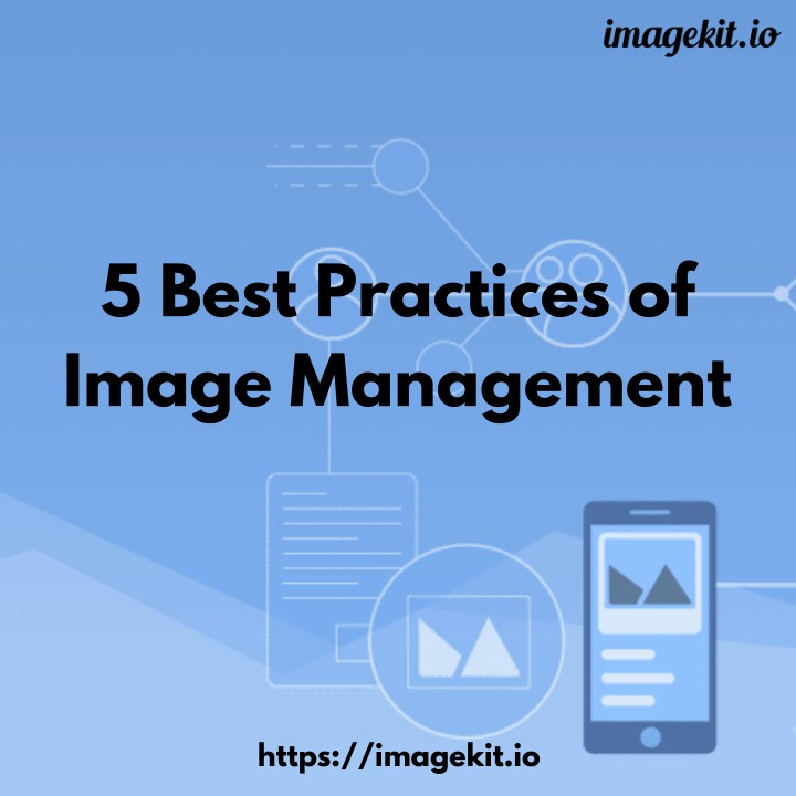 5 best practices of image management n.