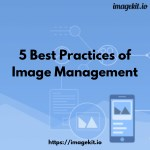 5 best practices of image management