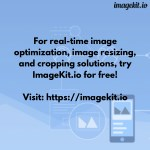 for real time image optimization image resizing