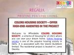 colors housing society offer high end amenities