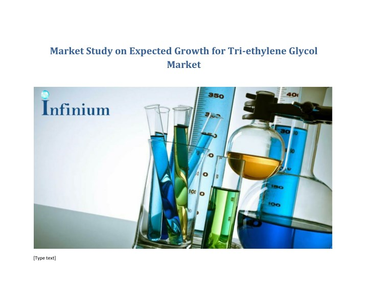 market study on expected growth for tri ethylene n.