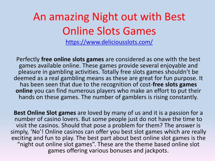 an amazing night out with best online slots games https www deliciousslots com n.