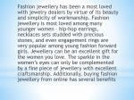fashion jewellery has been a most loved with