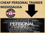 cheap personal trainer mississauga
