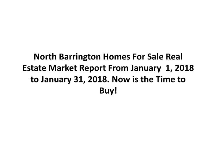 north barrington homes for sale real estate n.