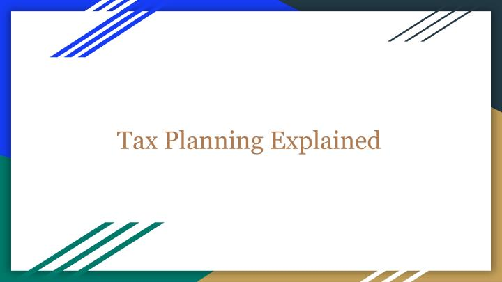 tax planning explained n.