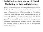 cody emsky importance of e mail marketing on internet marketing 1