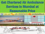 get chartered air ambulance services in mumbai