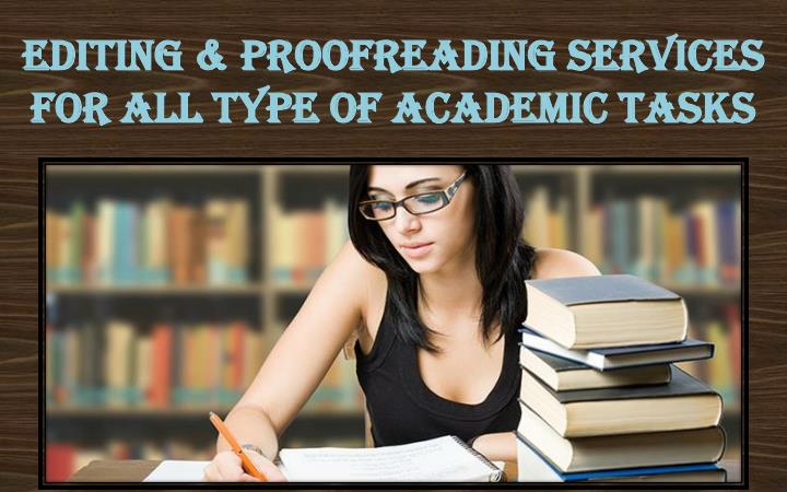 editing proofreading services for all type of academic tasks n.