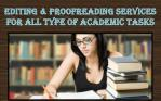editing proofreading services for all type of academic tasks