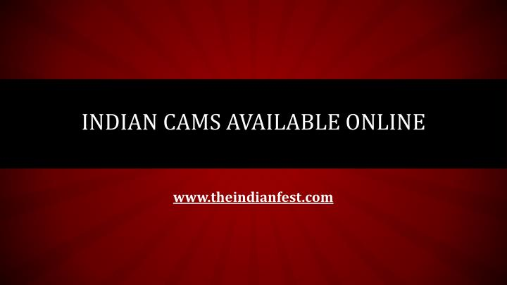 indian cams available online n.