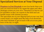 specialized services at your disposal