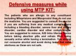 defensive measures while using mtp kit
