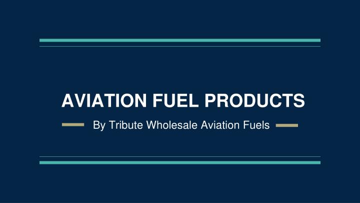 aviation fuel products n.