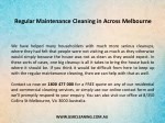 regular maintenance cleaning in across melbourne 1