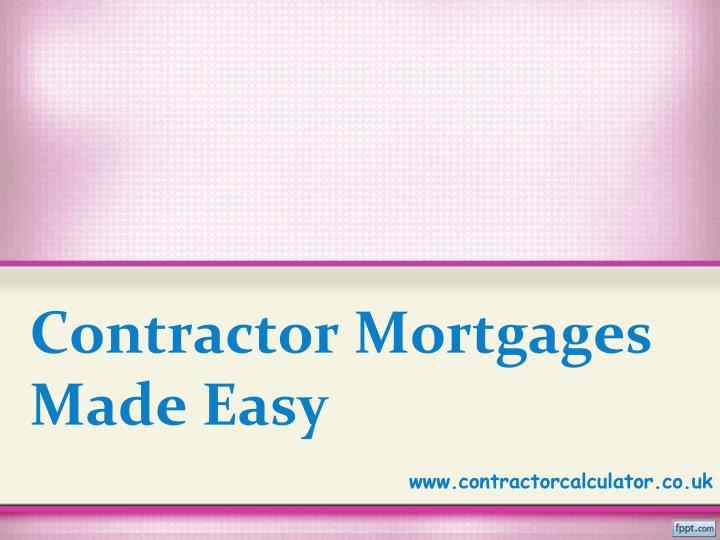 contractor mortgages made easy n.