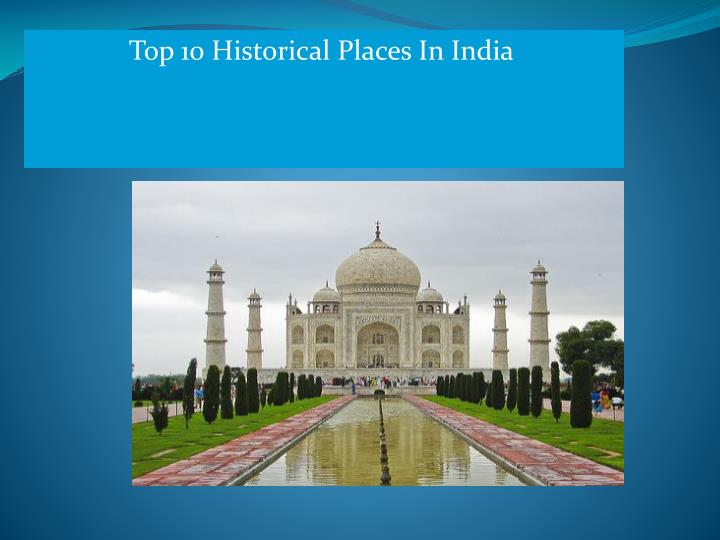 top 10 historical places in india n.