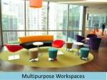 multipurpose workspaces