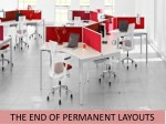 the end of permanent layouts