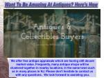 want to be amazing at antiques here s how 3