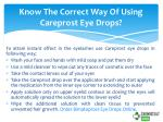 know the correct way of using careprost eye drops
