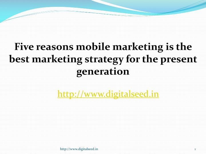 five reasons mobile marketing is the best n.