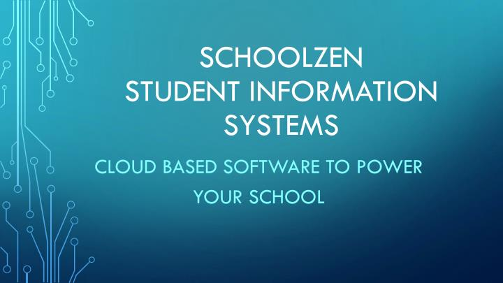 schoolzen student information systems n.