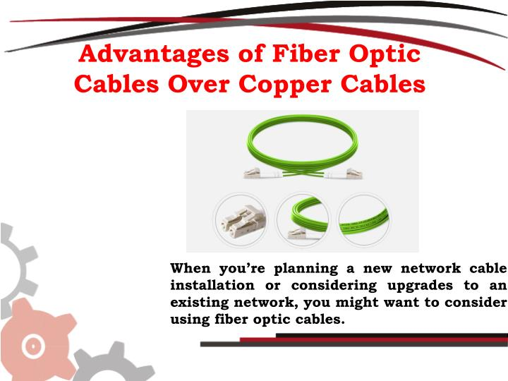 advantages of fiber optic cables over copper n.