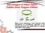 advantages of fiber optic cables over copper