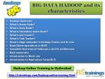 big data hadoop and its characteristics 1