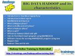 big data hadoop and its characteristics 2