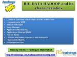 big data hadoop and its characteristics 4
