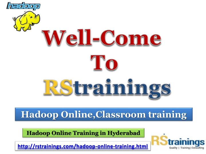 well come to rs trainings n.