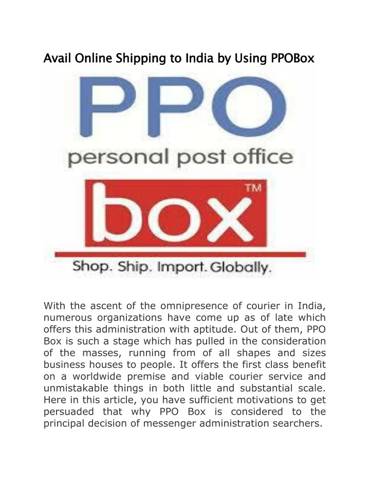 avail online shipping to india by using ppobox n.