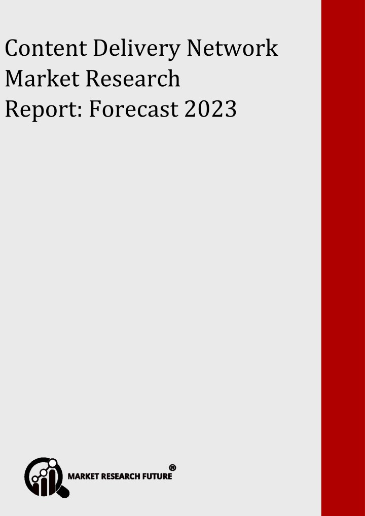 content delivery network market research report n.