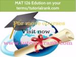 mat 126 edution on your terms tutorialrank com