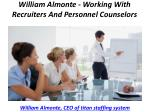 william almonte working with recruiters and personnel counselors