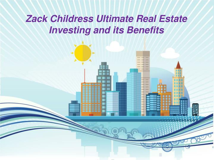 zack childress ultimate real estate investing n.