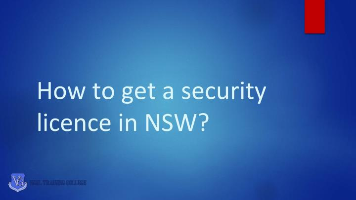 how to get a security licence in nsw n.