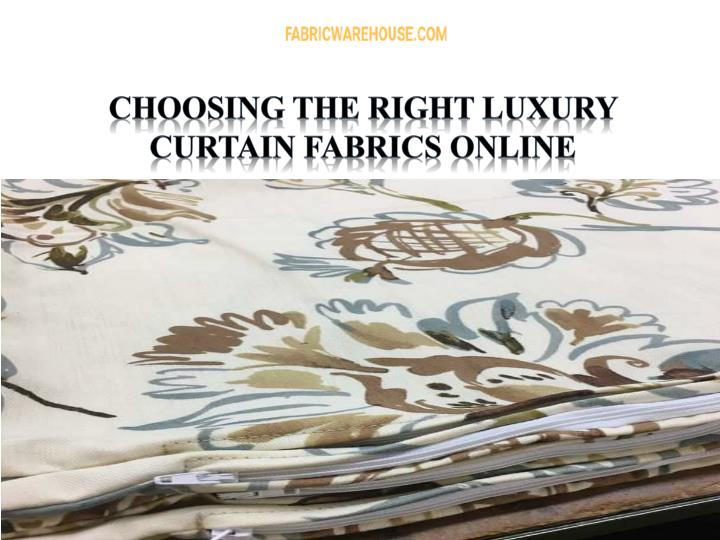 choosing the right luxury curtain fabrics online n.
