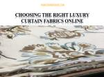 choosing the right luxury curtain fabrics online