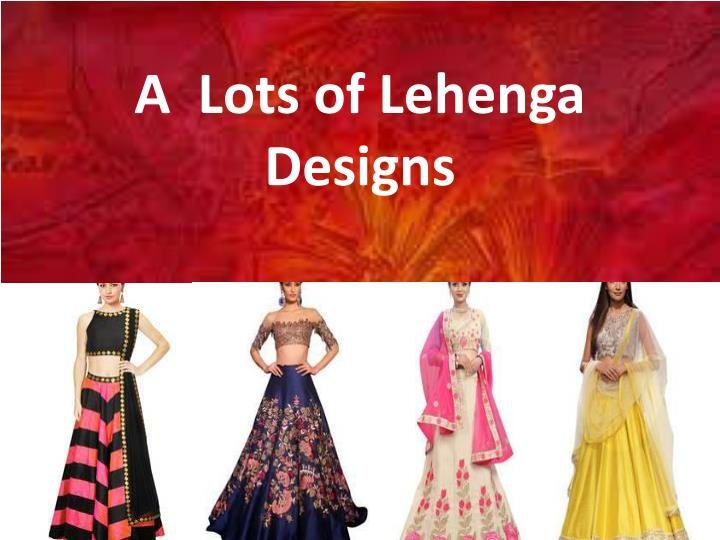 a lots of lehenga designs n.