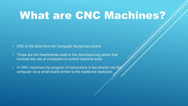 what are cnc machines n.