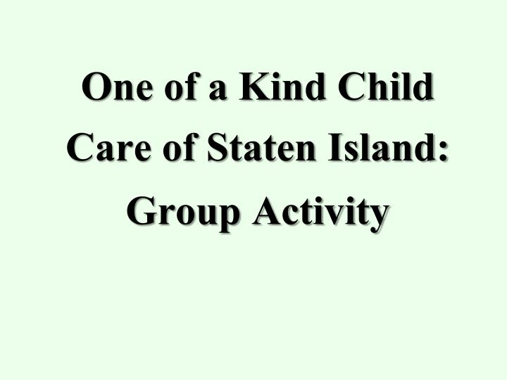 one of a kind child care of staten island group activity n.