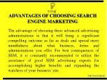 advantages of choosing search engine marketing
