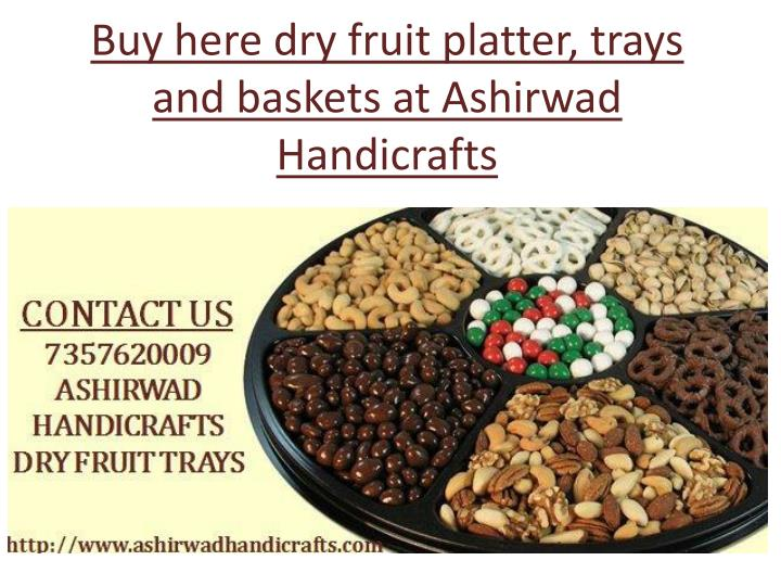 b uy here dry fruit platter trays and baskets n.