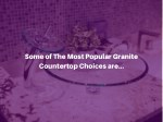 some of the most popular granite countertop